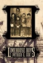 Limehouse Boys ebook by Patrick G Cox, Janet Angelo, Patrick G. Cox
