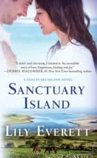 Sanctuary Island ebook by Lily Everett