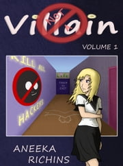 Not A Villain - Volume 1 ebook by Aneeka Richins