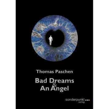 Bad Dreams and an Angel ebook by Thomas Paschen