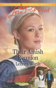 Their Amish Reunion ebook by Lenora Worth