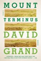 Mount Terminus ebook by David Grand