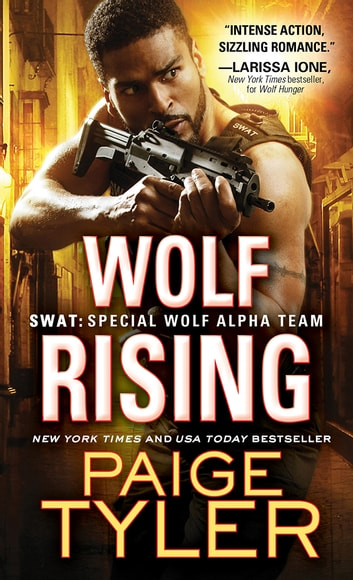 Wolf Rising ebook by Paige Tyler