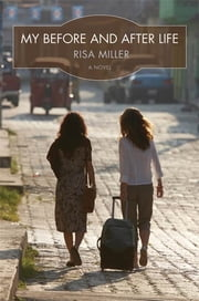 My Before and After Life ebook by Risa Miller