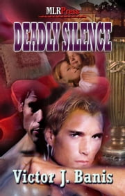 Deadly Silence ebook by Victor J. Banis