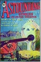 Astounding Stories February 1930 ebook by Various Authors