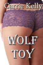 Wolf Toy ebook by