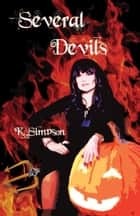 Several Devils: The Devils Workshop Book 1 ebook by K. Simpson