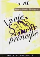 La vie sans principe ebook by Henry David Thoreau