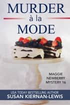 Murder à la Mode ebook by Susan Kiernan-Lewis