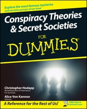 Conspiracy Theories and Secret Societies For Dummies ebook by Christopher Hodapp,Alice Von Kannon