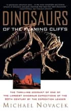 Dinosaurs of the Flaming Cliff ebook by