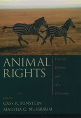 Animal Rights: Current Debates and New Directions ebook by