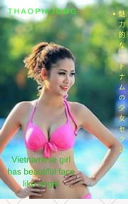 ベトナムの女の子は天使のような美しい顔をしています - Thaophuong Vietnamese girl has beautiful face like angel - Thaophuong ebook by Thang Nguyen