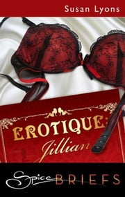 Erotique: Jillian ebook by Susan Lyons