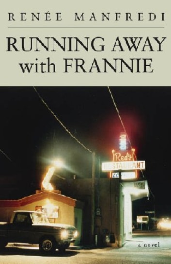 Running Away With Frannie ebook by Renee Manfredi