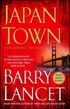 Japantown - A Thriller ebooks by Barry Lancet