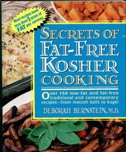Secrets of Fat-free Kosher ebook by Deborah Bernstein