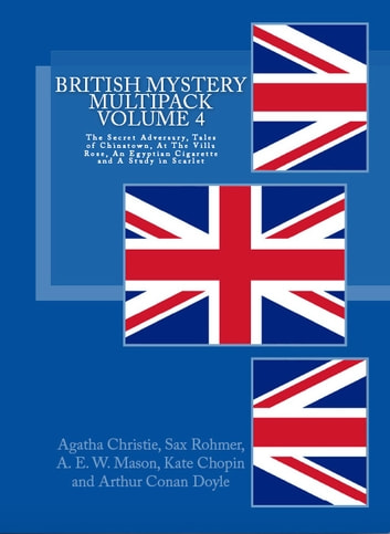 British Mystery Multipack Volume 4 ebook by Agatha Christie,Sax Rohmer,Arthur Conan Doyle