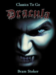 Dracula - Revised Edition of Original Version ebook by Bram Stoker
