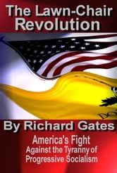 The Lawn-chair Revolution ebook by Richard Gates
