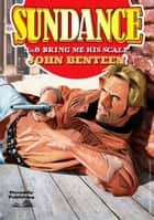 Bring Me His Scalp ebook by John Benteen