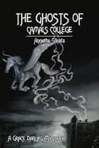 The Ghosts of Camals College (Second Edition) ebook by Annette Siketa