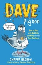 Dave Pigeon ebook by Swapna Haddow, Sheena Dempsey