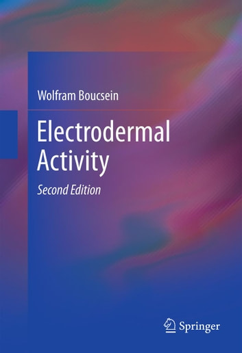 Electrodermal Activity ebook by Wolfram Boucsein