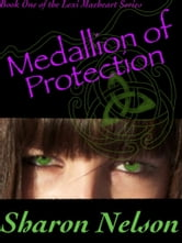 Medallion of Protection ebook by Sharon Nelson