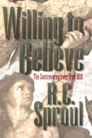 Willing to Believe - The Controversy over Free Will ebook by Kobo.Web.Store.Products.Fields.ContributorFieldViewModel