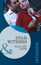 Star Witness (Mills & Boon Intrigue) (The Delancey Dynasty, Book 5) 電子書 by Mallory Kane