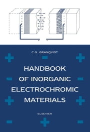 Handbook of Inorganic Electrochromic Materials ebook by Granqvist, C.G.