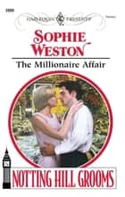 The Millionaire Affair ebook by Sophie Weston
