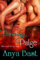Pursuing Paige ebook by Anya Bast