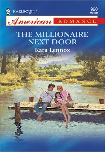 The Millionaire Next Door ebook by Kara Lennox