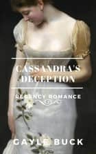 Cassandra's Deception ebook by Gayle Buck