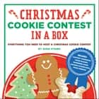 Christmas Cookie Contest in a Box - Everything You Need to Host a Christmas Cookie Contest ebook by Gina Hyams