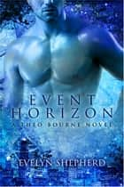 Event Horizon ebook by Evelyn Shepherd