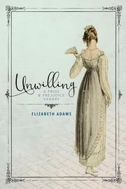 Unwilling ebook by Elizabeth Adams