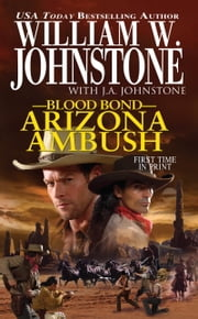 Arizona Ambush ebook by William W. Johnstone,J.A. Johnstone