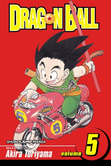 Dragon Ball, Vol. 5 - The Red Ribbon Army eBook by Akira Toriyama