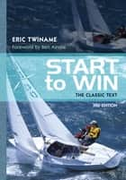 Start to Win ebook by Eric Twiname