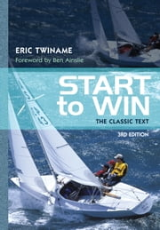 Start to Win - The Classic Text ebook by Eric Twiname