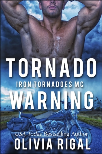 Tornado Warning ebook by Olivia Rigal
