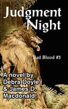 Judgment Night ebook by James D. Macdonald, Debra Doyle