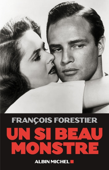 Un si beau monstre eBook by François Forestier