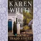 The House on Tradd Street audiobook by Karen White