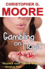 Gambling on Magic ebook by Christopher G. Moore