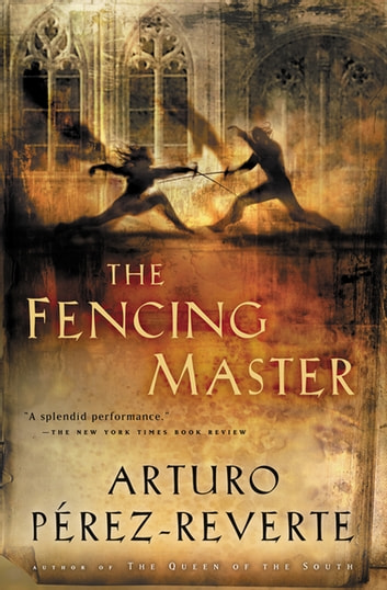 The Fencing Master ebook by Arturo Pérez-Reverte